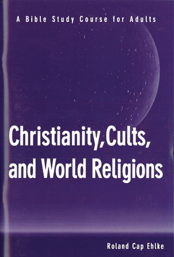 Christianity, Cults, and World Religions